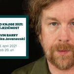 Kevin Barry and Alenka Jovanovski (online discussion)