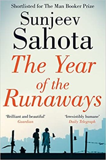 Sunjeev Sahota: The Year of the Runaways (2015, UK)