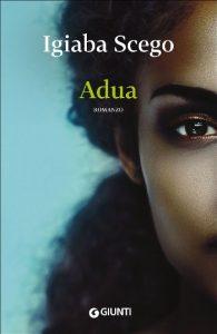 Igiaba Scego: Adua (2015, Italy)